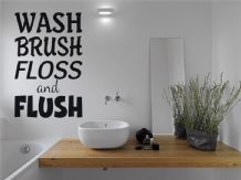 "Bathroom ""Wash Brush Floss And Flush"" Wall Art Quote, Wall Sticker, Modern Decal"